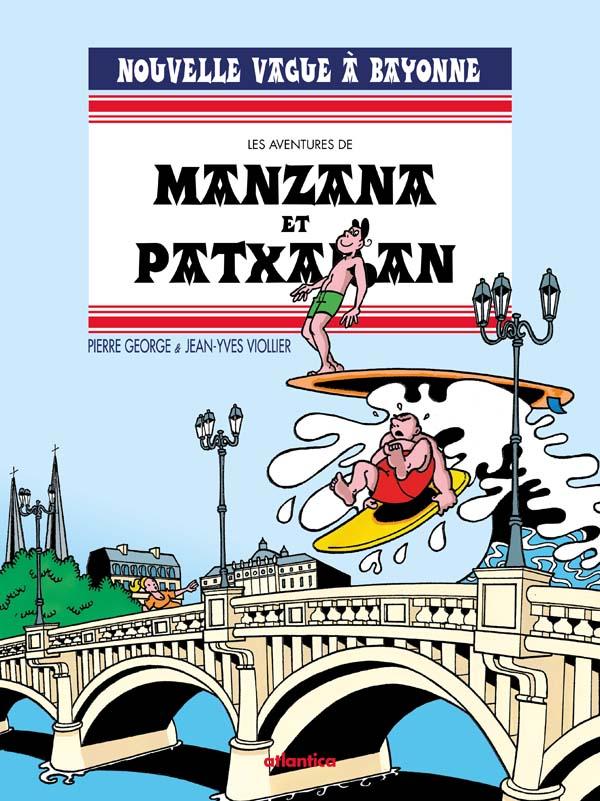 Manzana & Patxaran, nouvelle vague à Bayonne