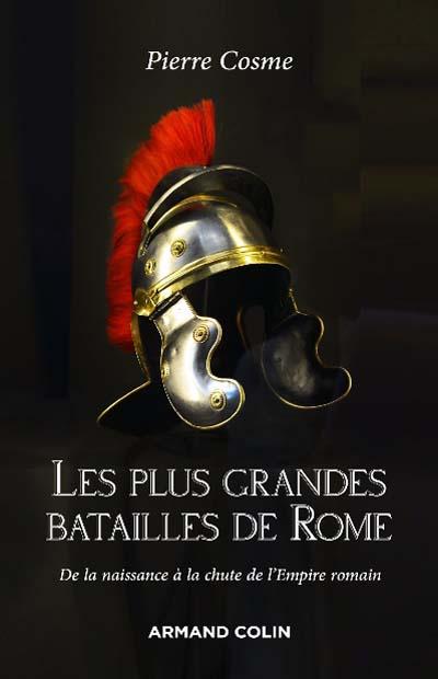 Les plus grandes batailles de Rome