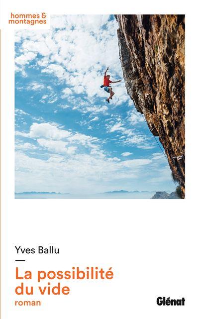 La possibilité du vide, de Yves Ballu
